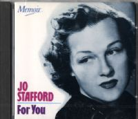 Jo Stafford - For You - Whatcha Know Joe - Margie - I'll Be Seeing You (Memoir)